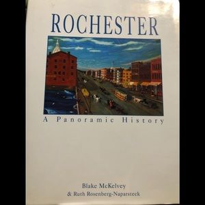 Rochester A Panoramic History